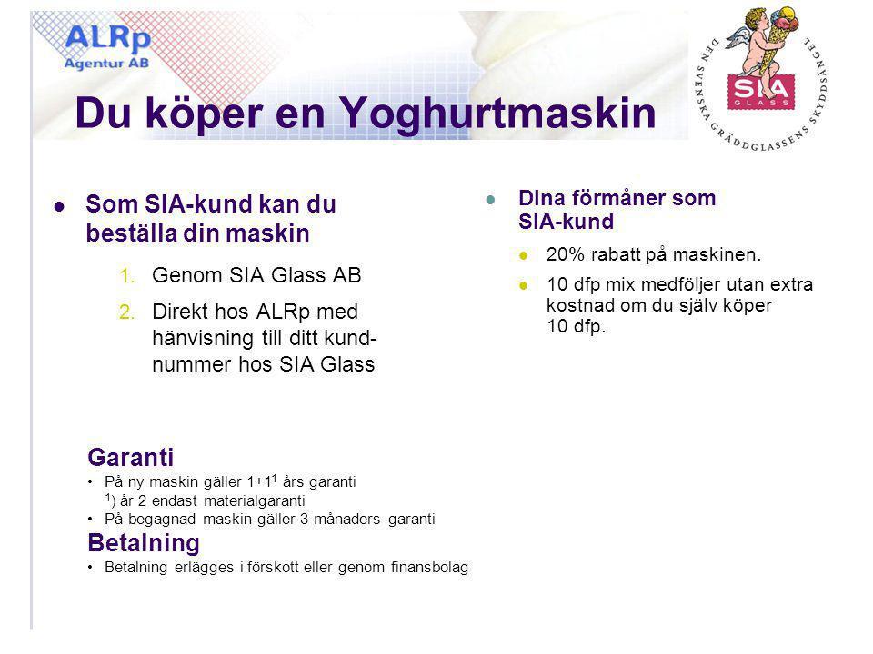 Du köper en Yoghurtmaskin