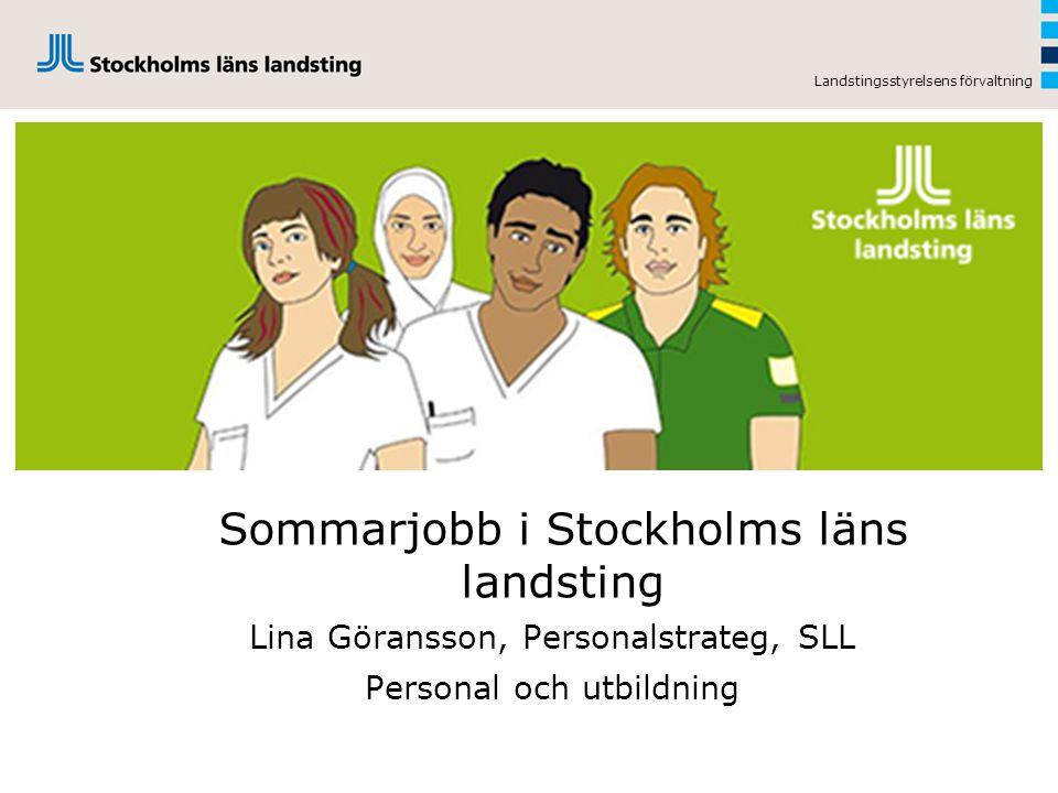 Sommarjobb i Stockholms läns landsting