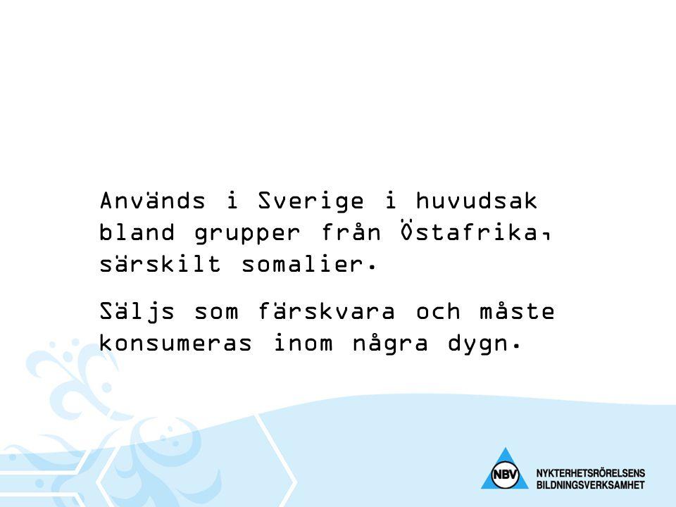 Används i Sverige i huvudsak bland grupper från Östafrika, särskilt somalier.
