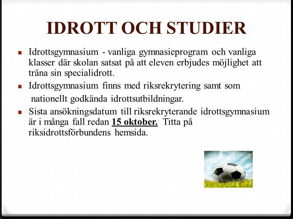 IDROTT OCH STUDIER