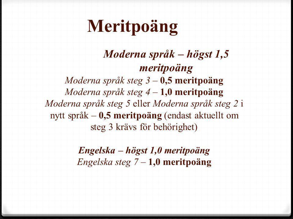 Meritpoäng Moderna språk – högst 1,5 meritpoäng