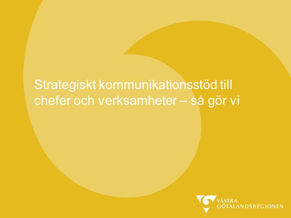 Strategiskt kommunikationsstöd till chefer och verksamheter – så gör vi