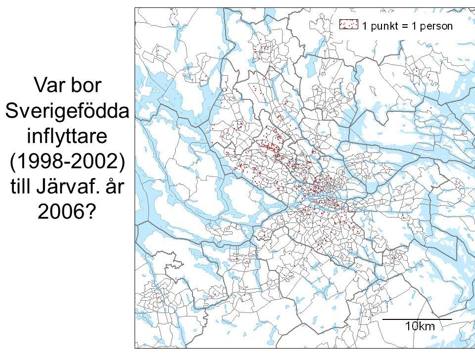 Var bor Sverigefödda inflyttare (1998-2002) till Järvaf. år 2006