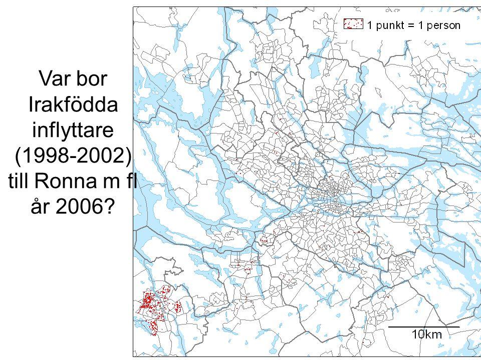 Var bor Irakfödda inflyttare (1998-2002) till Ronna m fl år 2006