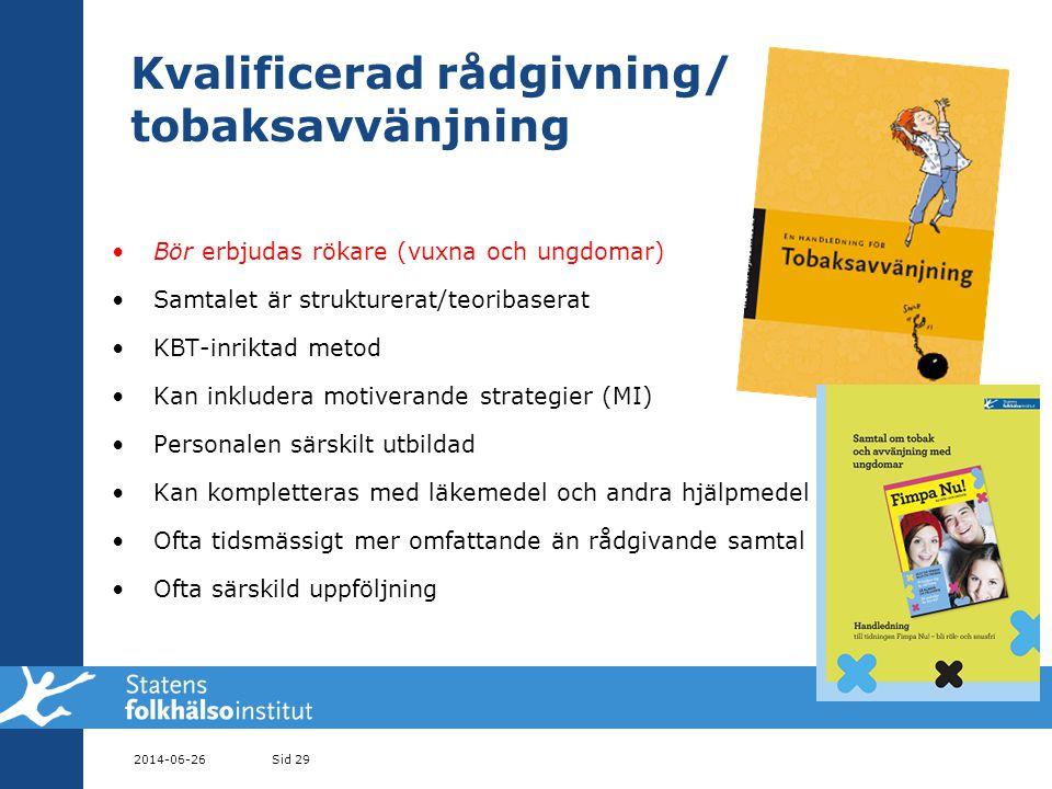 Kvalificerad rådgivning/ tobaksavvänjning