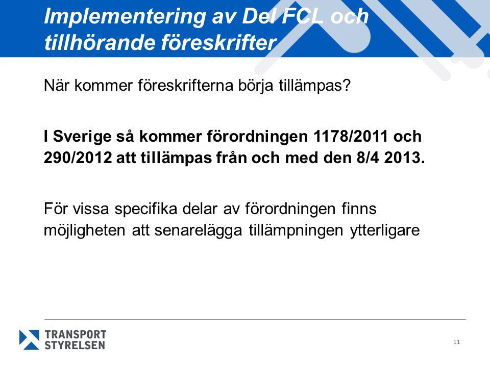 Implementering av Del FCL och tillhörande föreskrifter