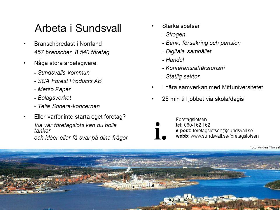 i. Arbeta i Sundsvall Starka spetsar - Skogen