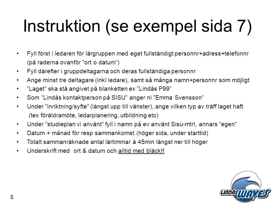 Instruktion (se exempel sida 7)