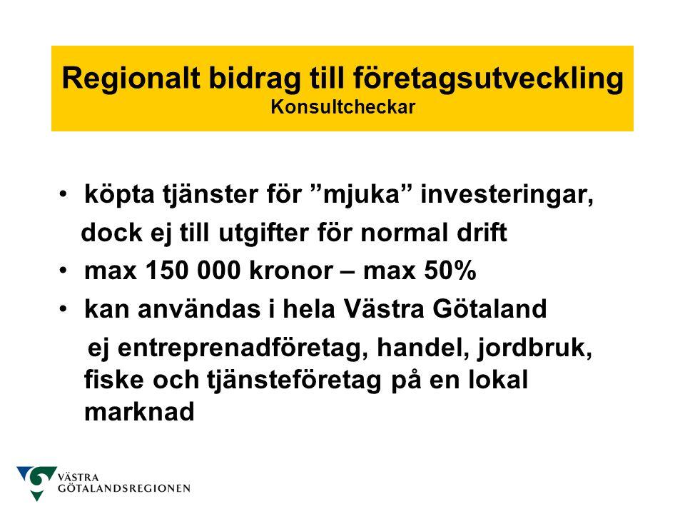 Regionalt bidrag till företagsutveckling Konsultcheckar
