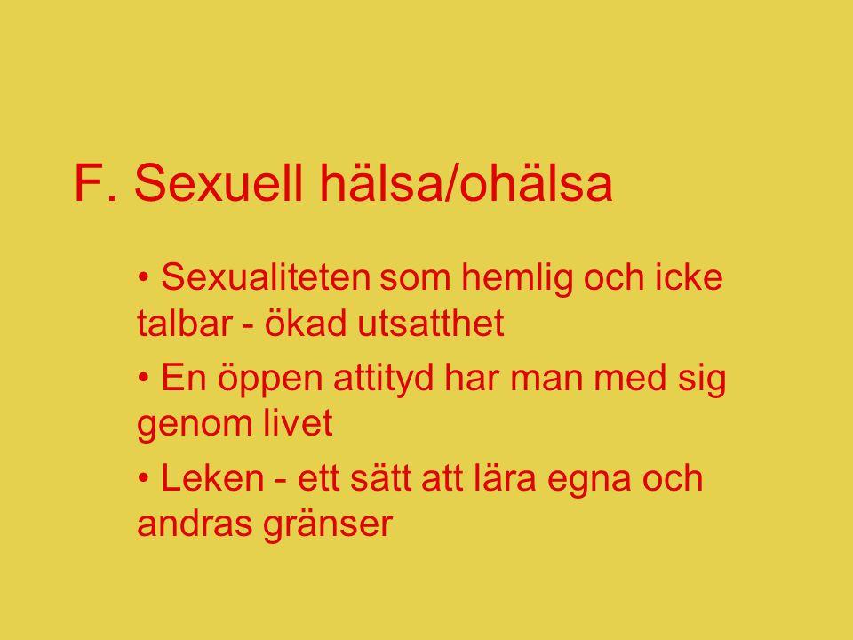 F. Sexuell hälsa/ohälsa