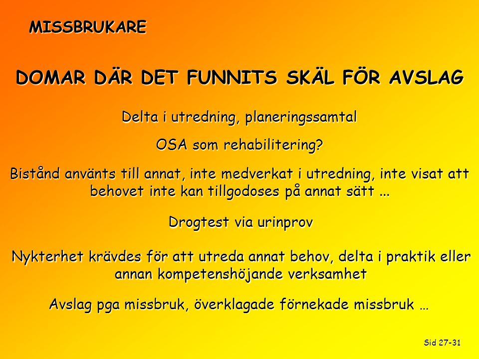 DOMAR DÄR DET FUNNITS SKÄL FÖR AVSLAG