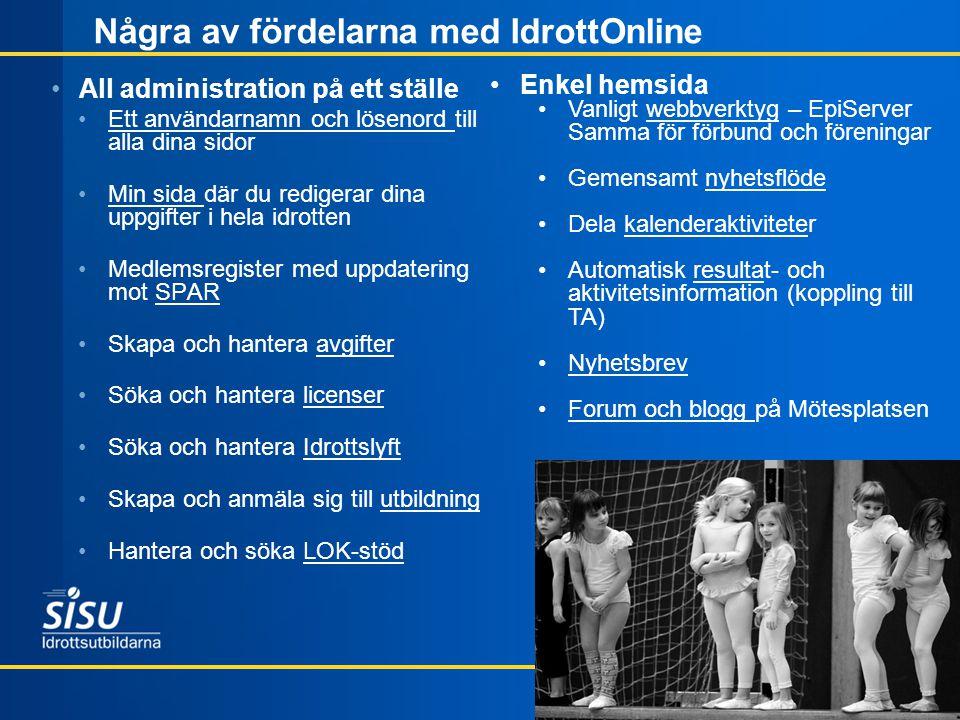 Några av fördelarna med IdrottOnline