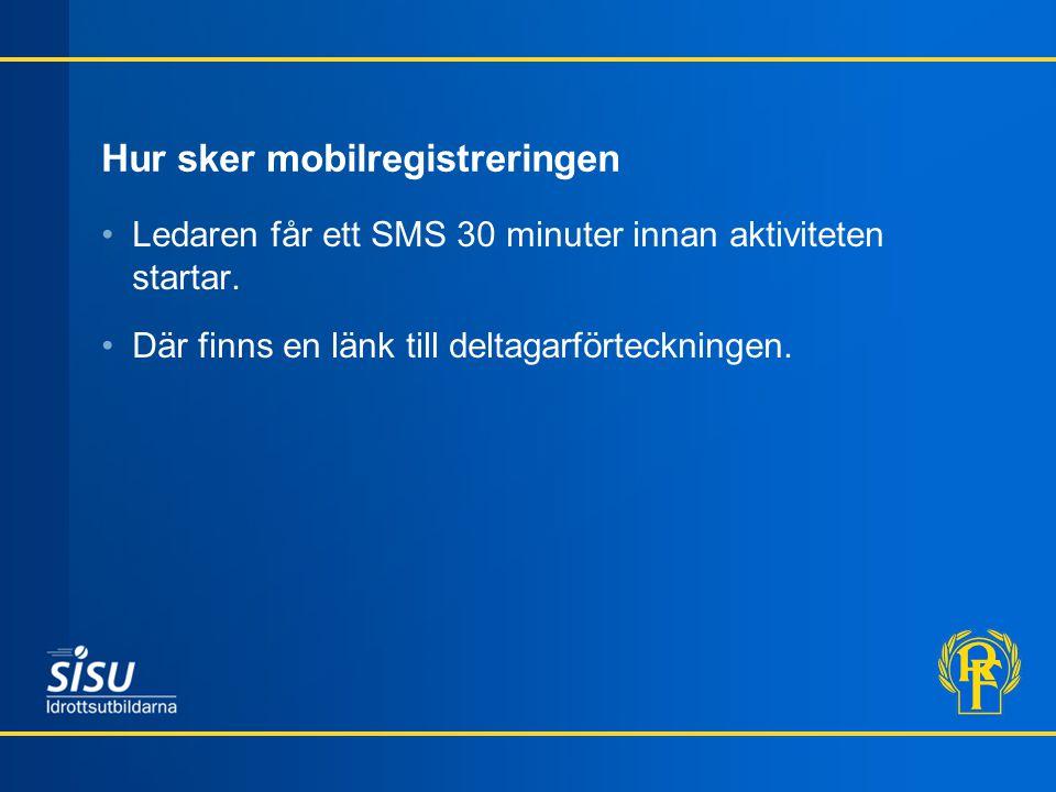 Hur sker mobilregistreringen