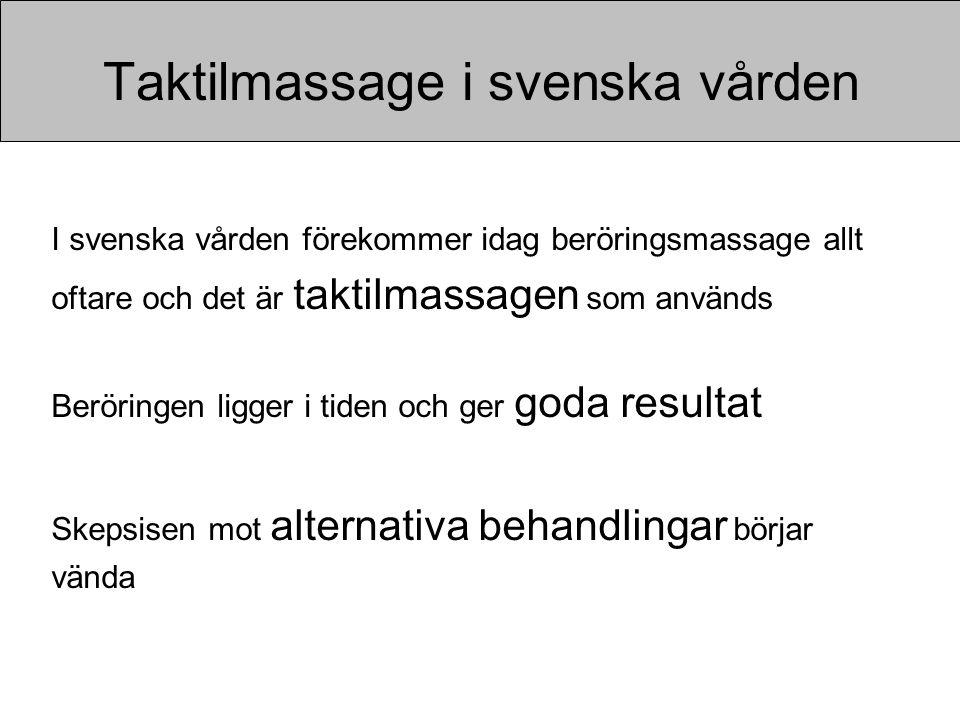 Taktilmassage i svenska vården