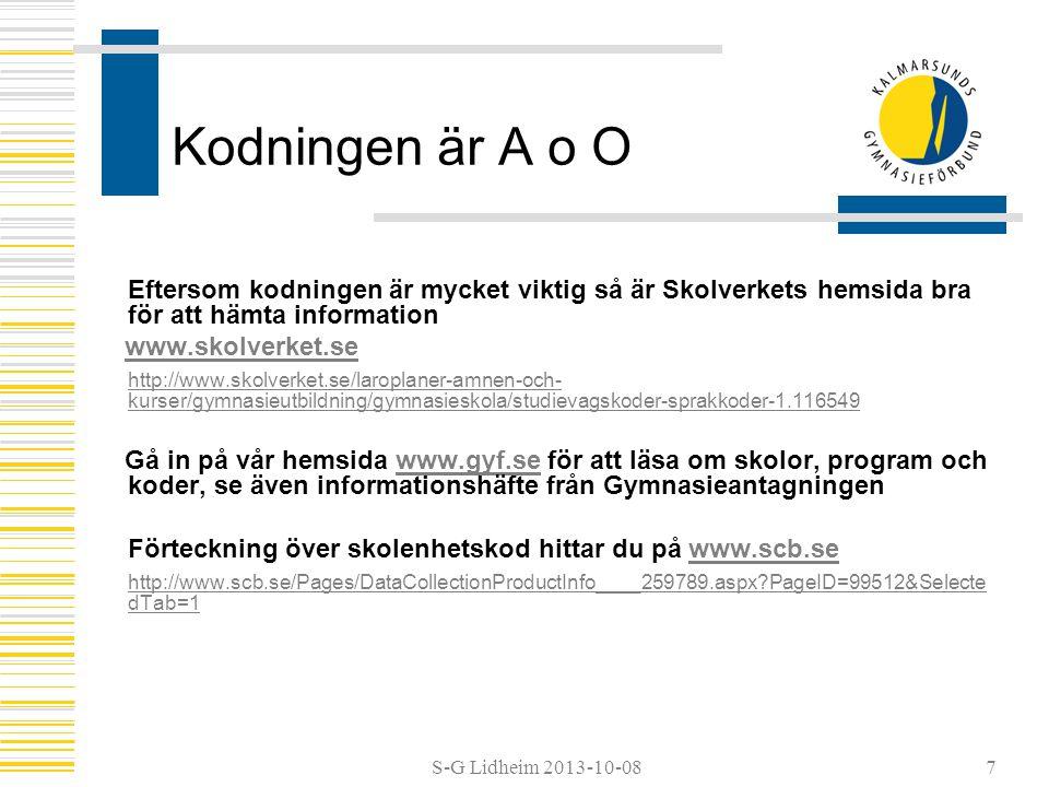Kodningen är A o O Eftersom kodningen är mycket viktig så är Skolverkets hemsida bra för att hämta information.