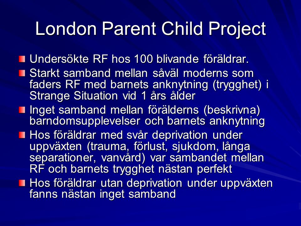 London Parent Child Project