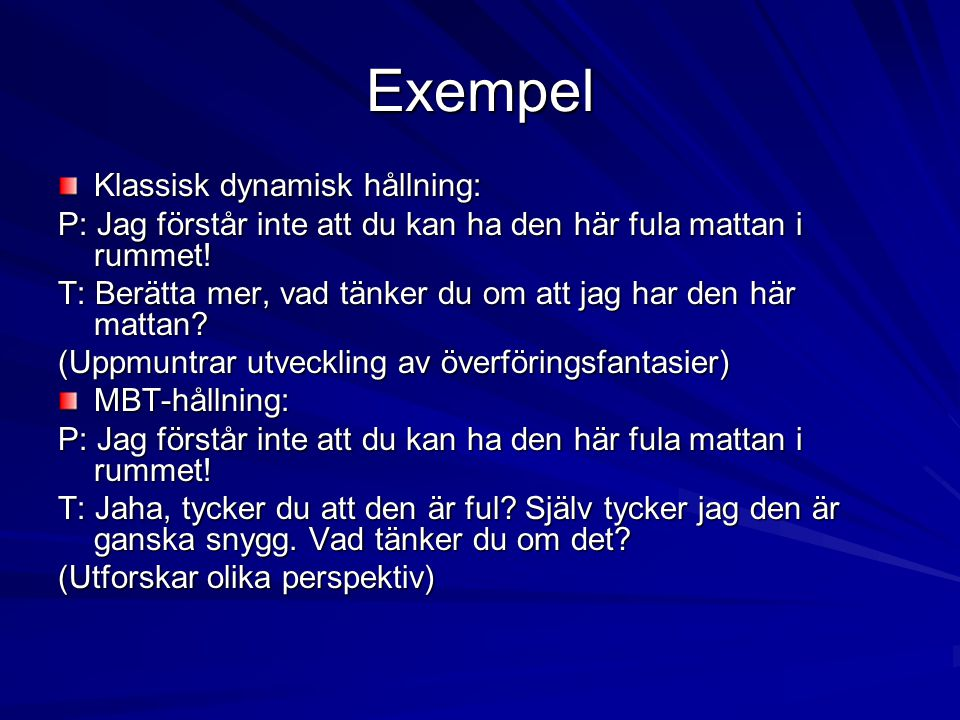 Exempel Klassisk dynamisk hållning: