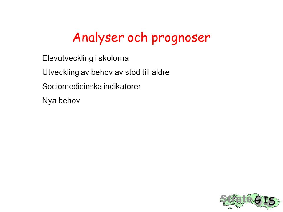 Analyser och prognoser