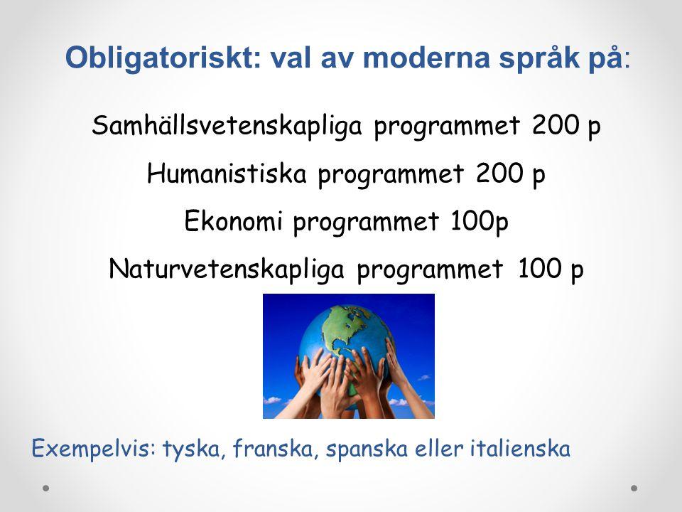 Obligatoriskt: val av moderna språk på: