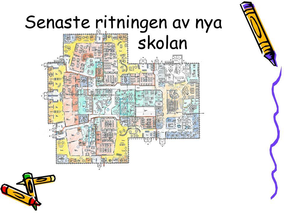 Senaste ritningen av nya skolan