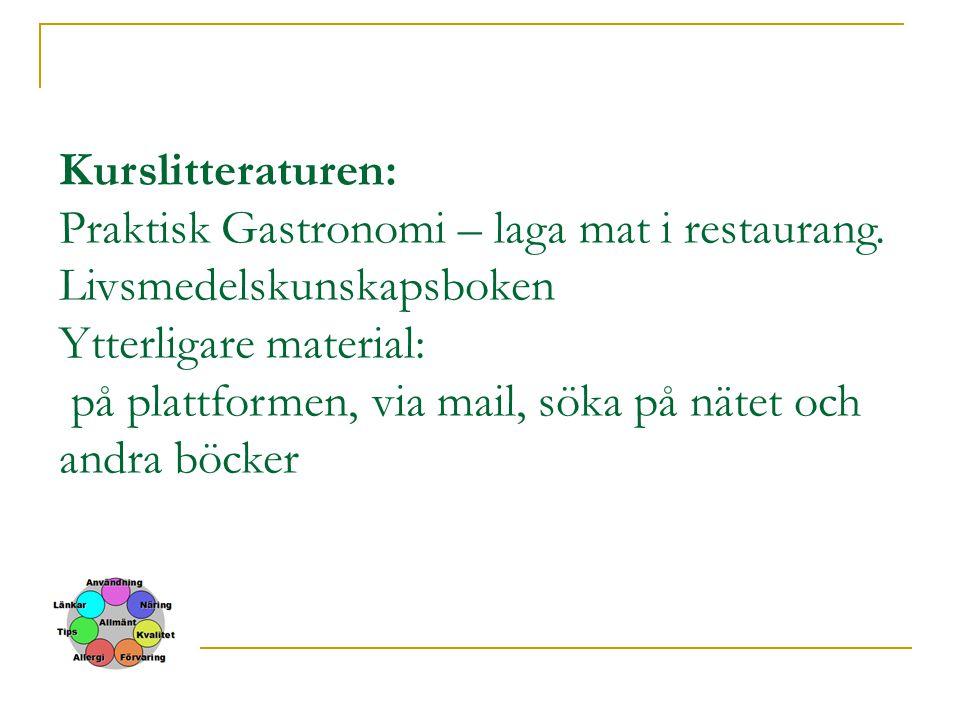 Kurslitteraturen: Praktisk Gastronomi – laga mat i restaurang