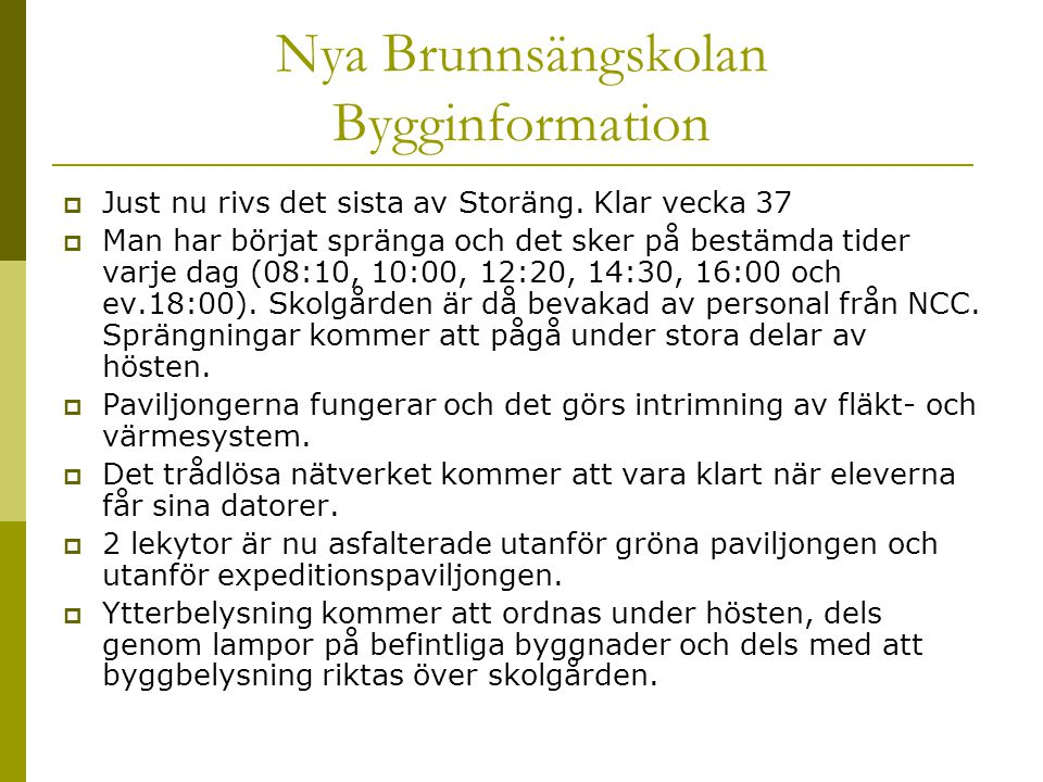 Nya Brunnsängskolan Bygginformation