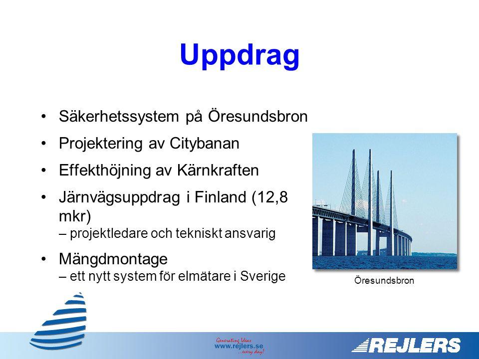 Uppdrag Säkerhetssystem på Öresundsbron Projektering av Citybanan