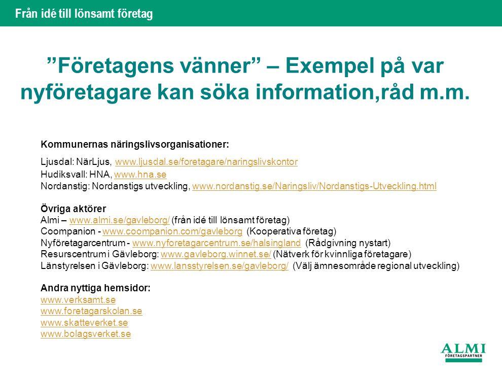 Företagens vänner – Exempel på var nyföretagare kan söka information,råd m.m.
