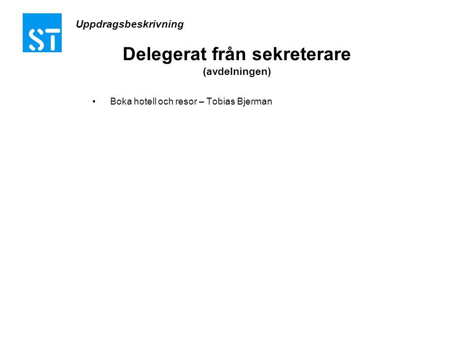Delegerat från sekreterare (avdelningen)