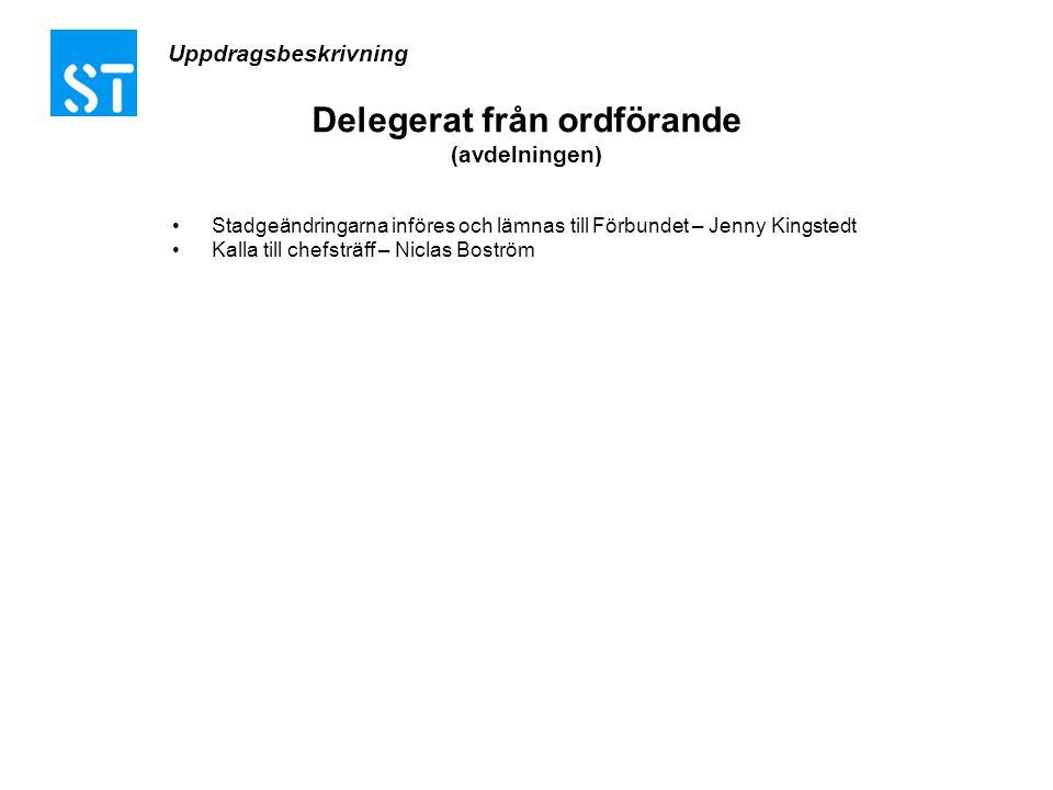 Delegerat från ordförande (avdelningen)