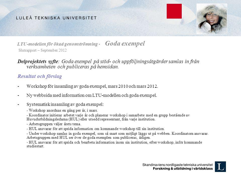 LTU-modellen för ökad genomströmning - Goda exempel Slutrapport – September 2012