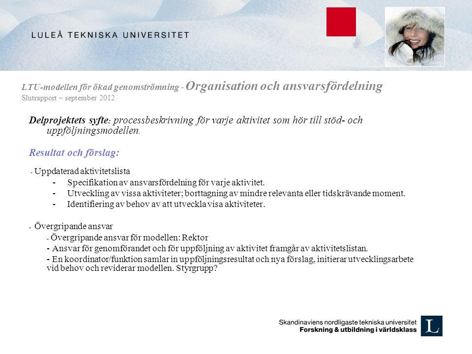 LTU-modellen för ökad genomströmning - Organisation och ansvarsfördelning Slutrapport – september 2012