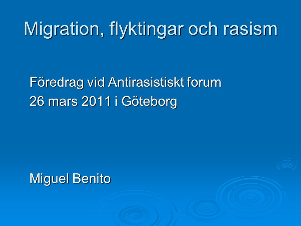 Migration, flyktingar och rasism