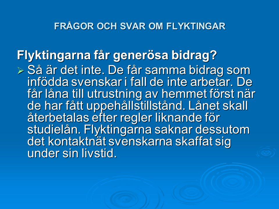 FRÅGOR OCH SVAR OM FLYKTINGAR