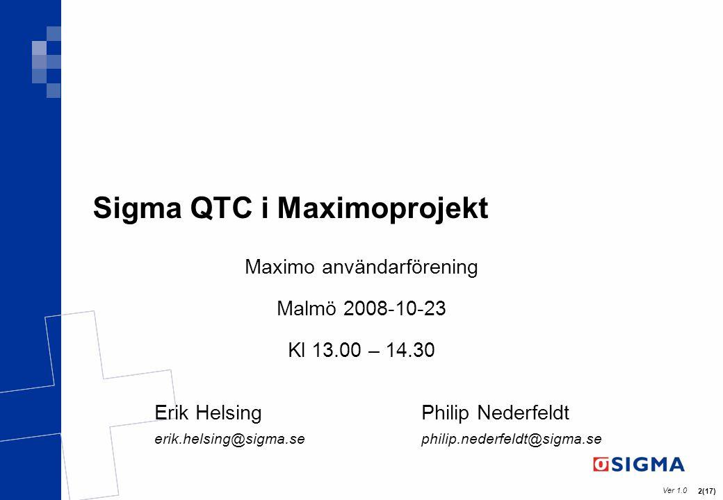 Sigma QTC i Maximoprojekt