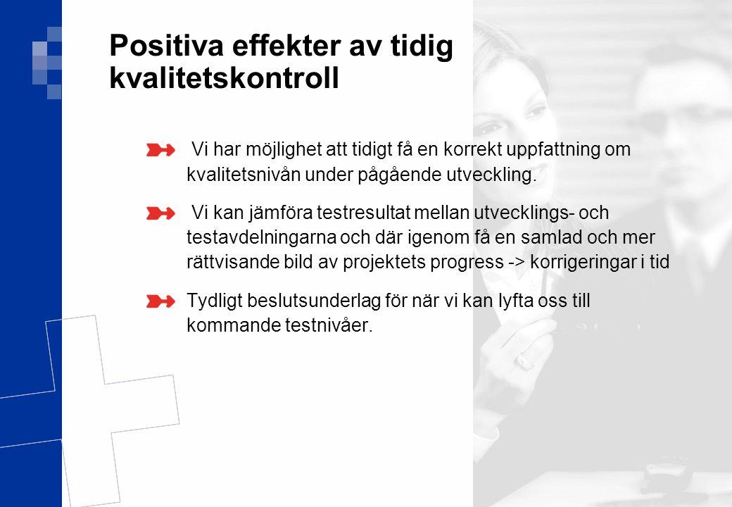 Positiva effekter av tidig kvalitetskontroll