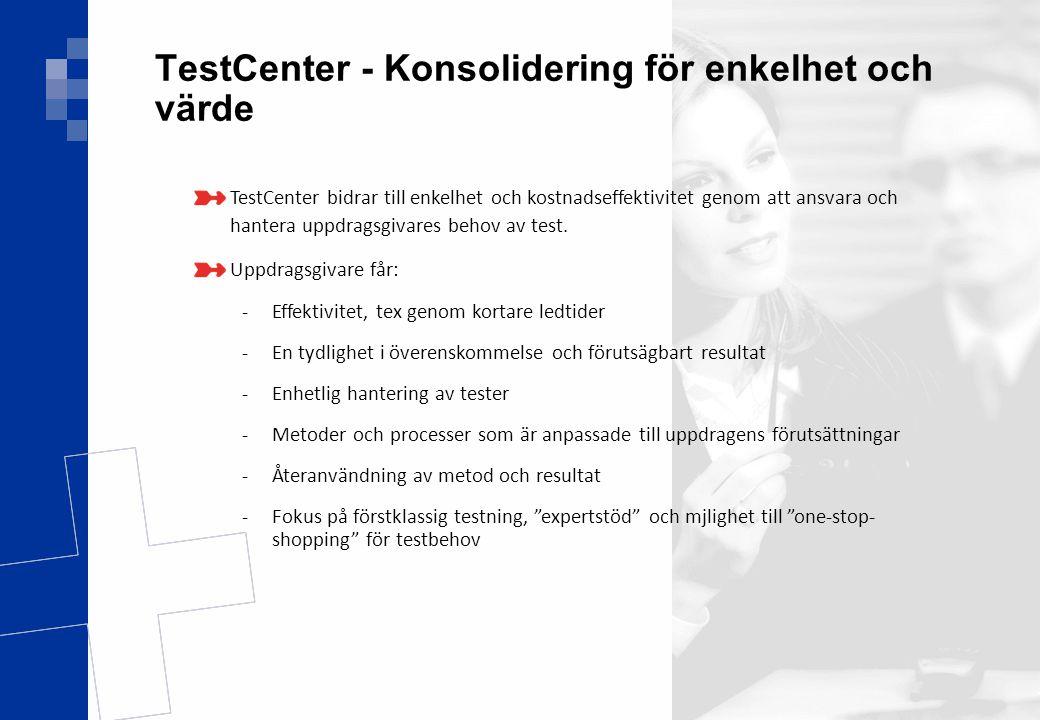 TestCenter - Konsolidering för enkelhet och värde