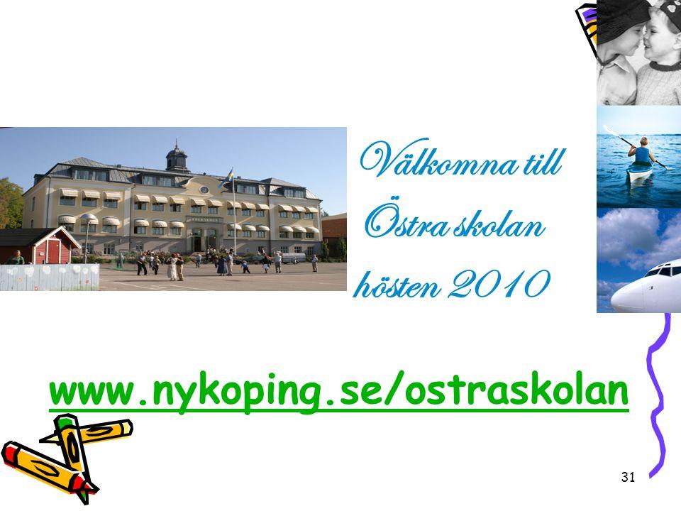 Välkomna till Östra skolan hösten 2010