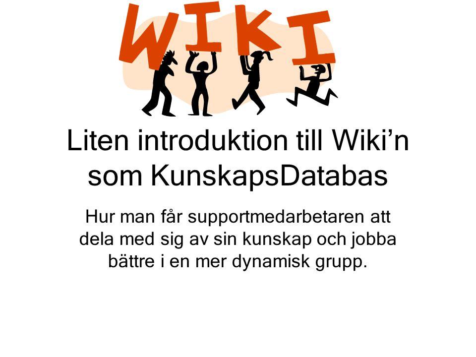 Liten introduktion till Wiki'n som KunskapsDatabas