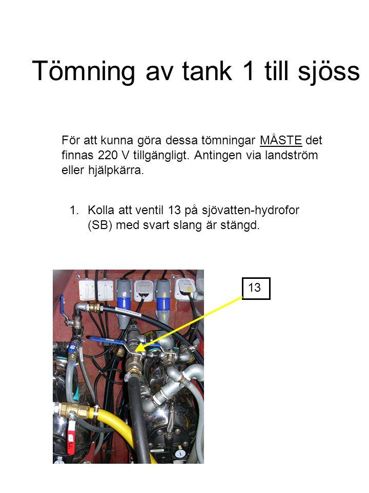Tömning av tank 1 till sjöss