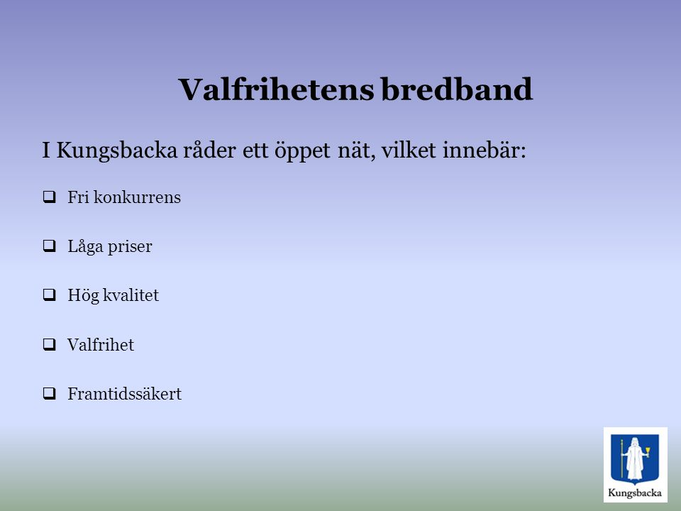 Valfrihetens bredband