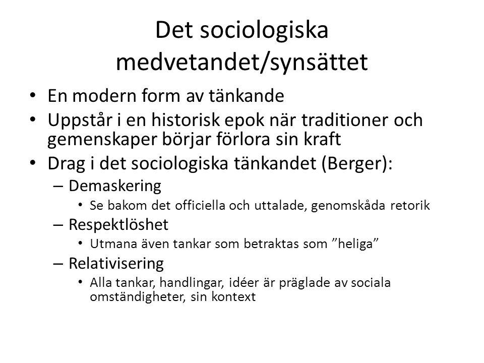 Det sociologiska medvetandet/synsättet