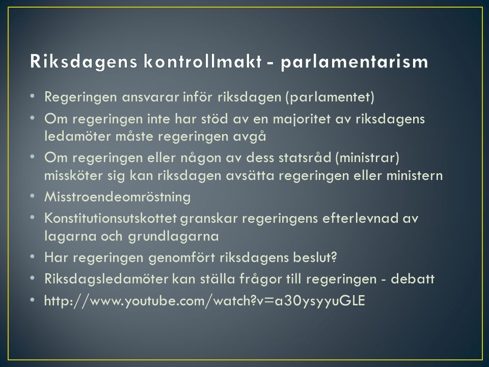 Riksdagens kontrollmakt - parlamentarism