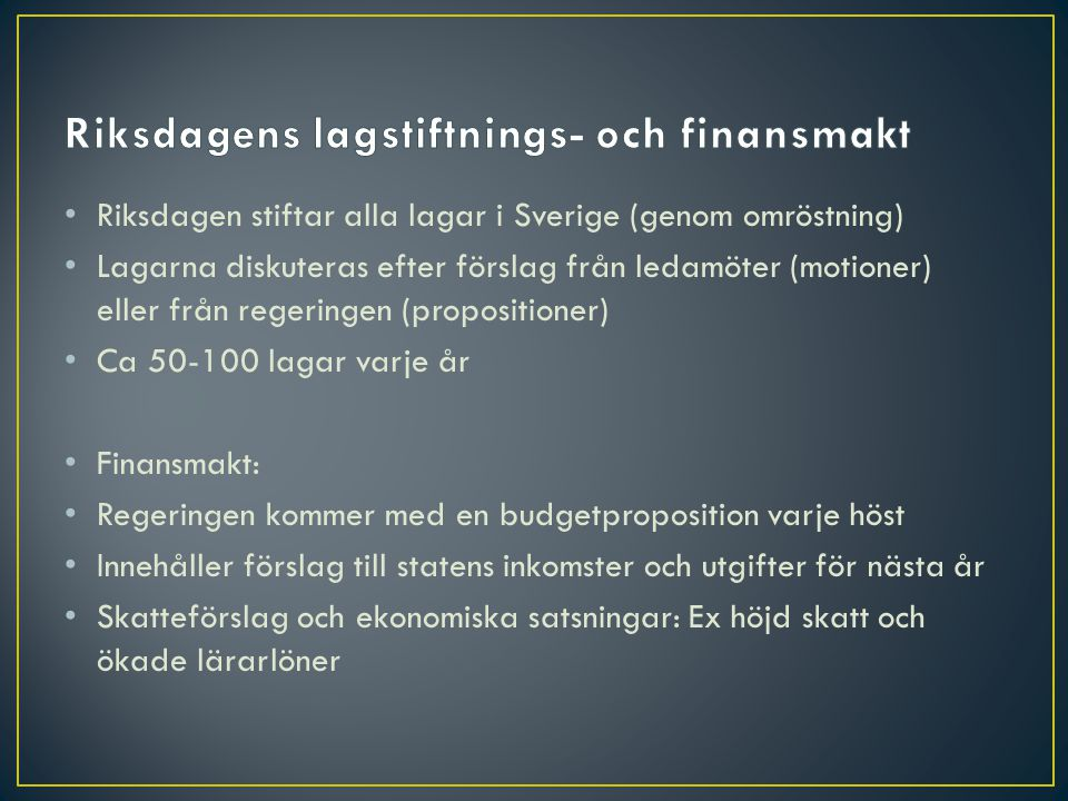 Riksdagens lagstiftnings- och finansmakt