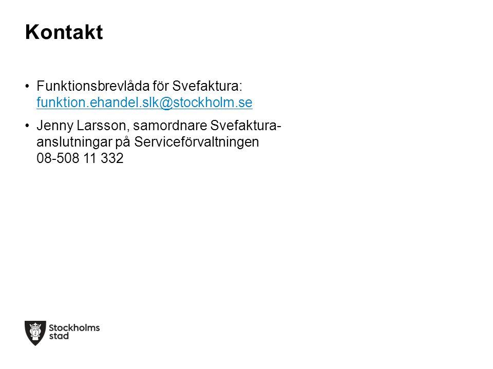 Kontakt Funktionsbrevlåda för Svefaktura: funktion.ehandel.slk@stockholm.se.