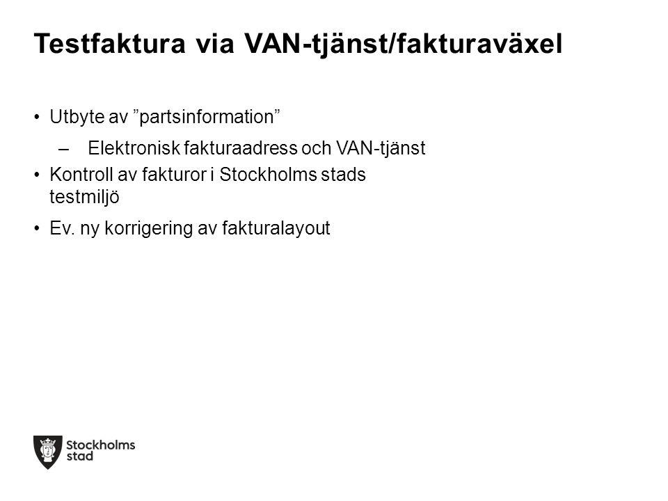 Testfaktura via VAN-tjänst/fakturaväxel