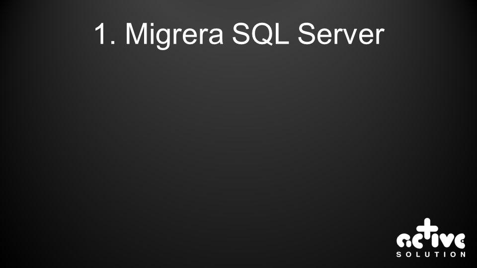 1. Migrera SQL Server