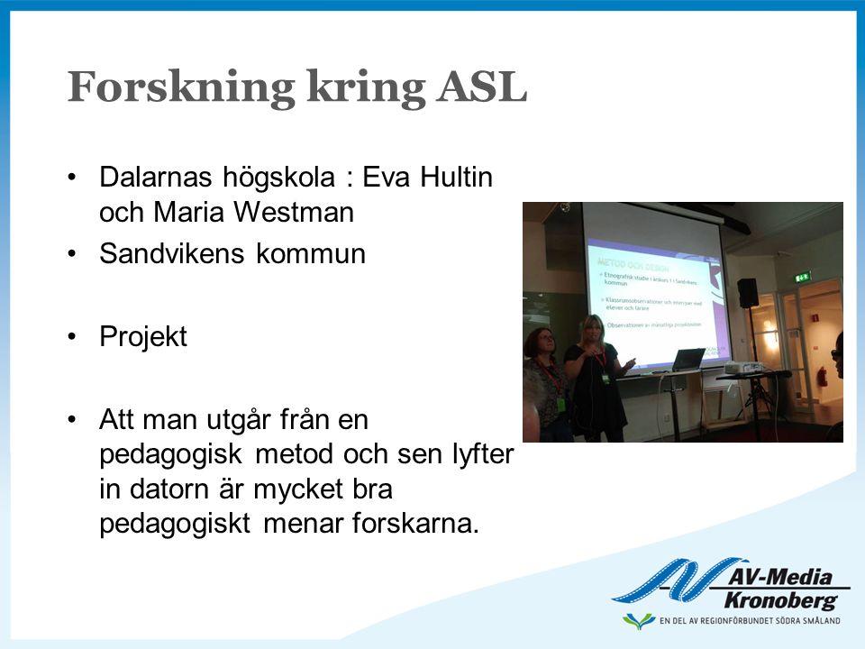Forskning kring ASL Dalarnas högskola : Eva Hultin och Maria Westman
