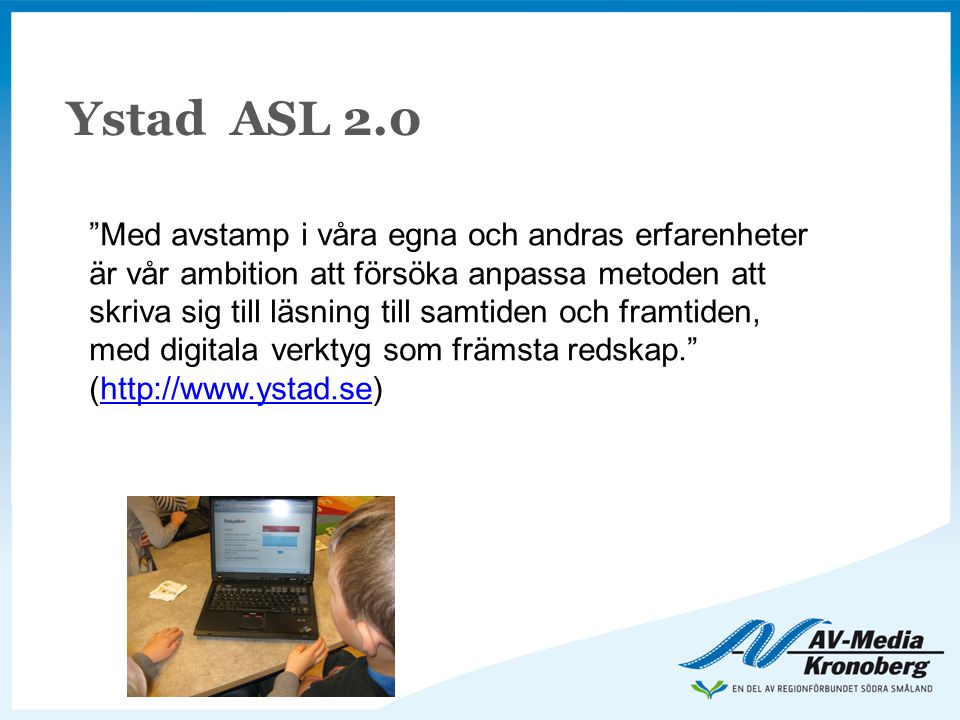 Ystad ASL 2.0