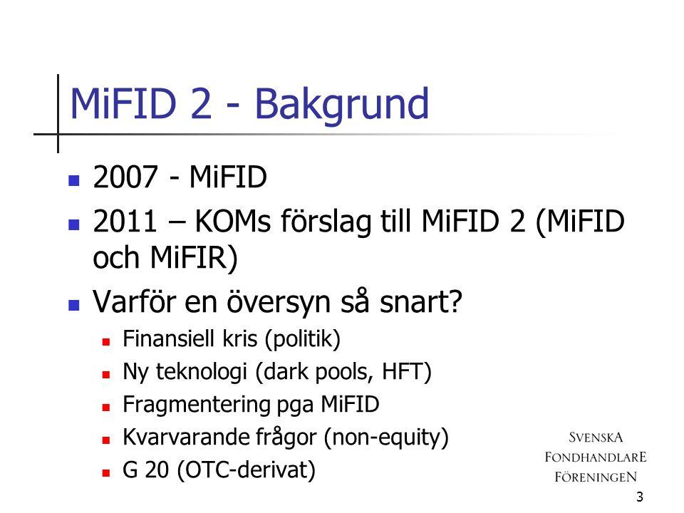 MiFID 2 - Bakgrund 2007 - MiFID